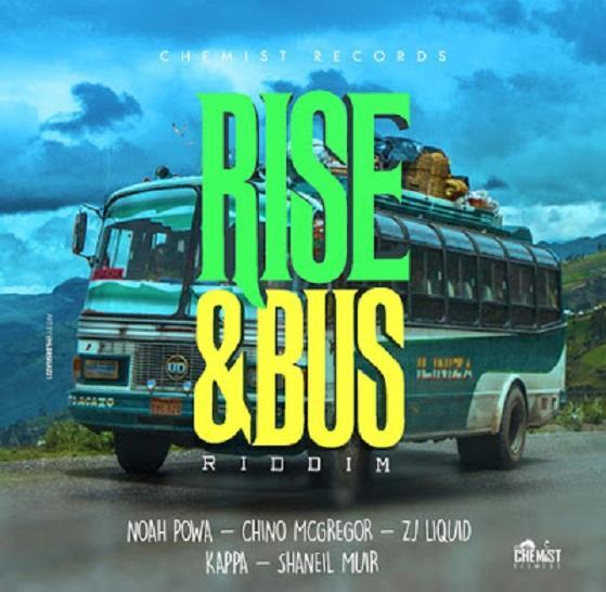 Rise And Bus Riddim
