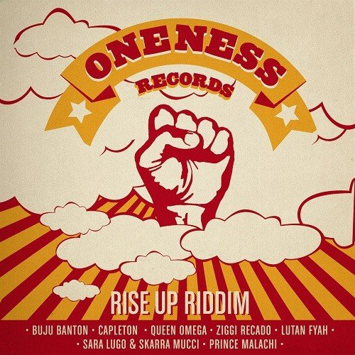 Rise Up Riddim Oneness Records