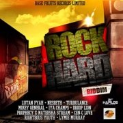 Rock Hard Riddim Base Fruits Records