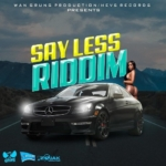 Say Less Riddim