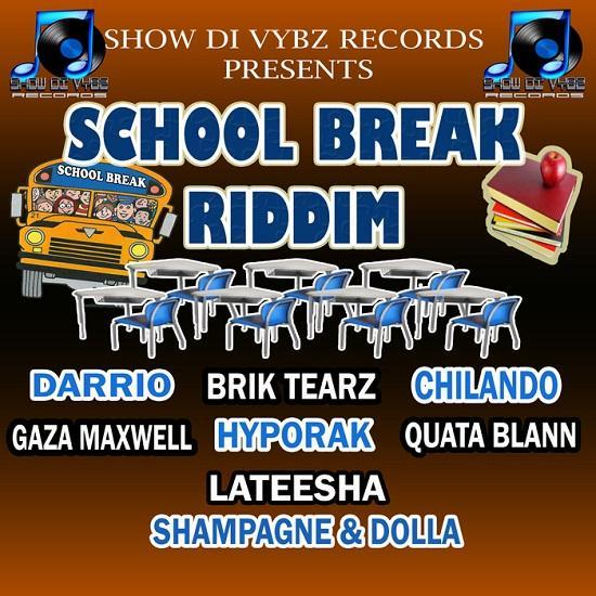 School Break Riddim