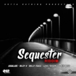 Sequester Riddim