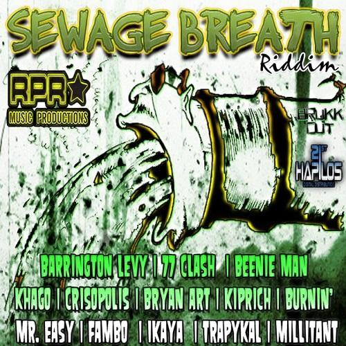 Sewage Breath Riddim