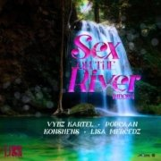 Sex On The River Riddim
