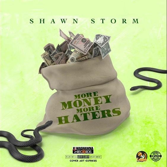 Shawn Storm More Money More Haters