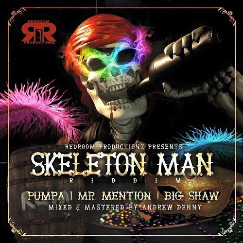 Skeleton Man Riddim