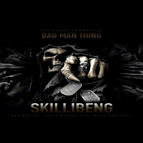 Skillibeng Bad Man Thing