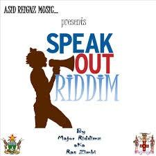 Speak Out Riddim