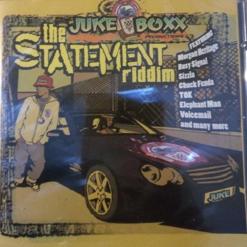 Statement Riddim 2006