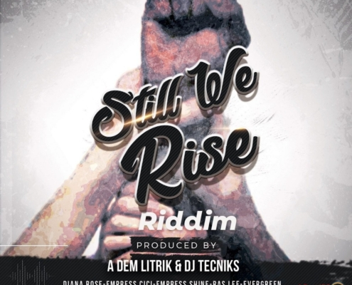 Still We Rise Riddim