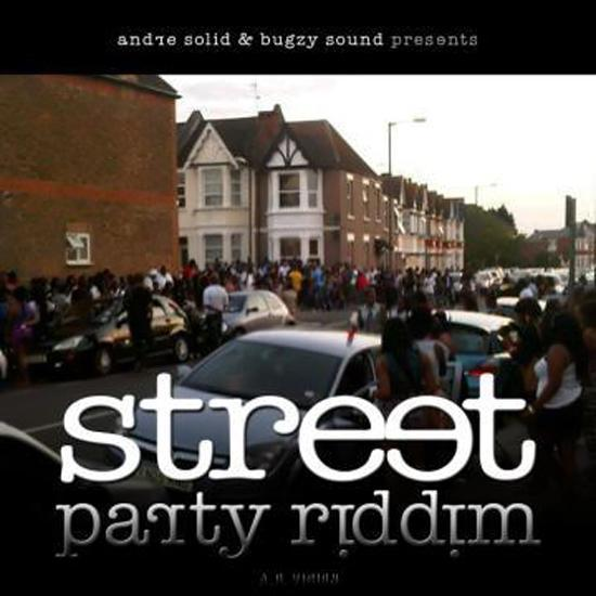 street party riddim – andie solid & bugzy sound production