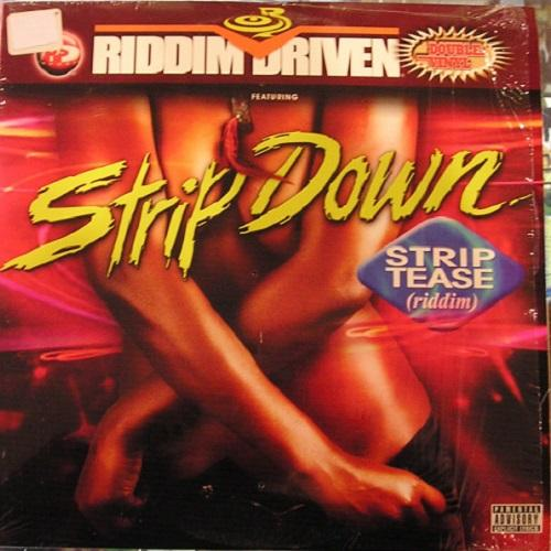 Stripdown Strip Tease Riddim