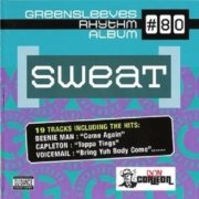 Sweat Riddim 2006