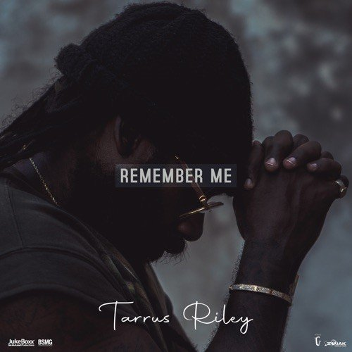 Tarrus Riley Remember Me
