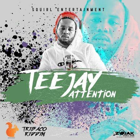 teejay – attention – squirl entertainment 2019