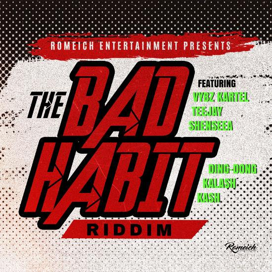 The Bad Habit Riddim