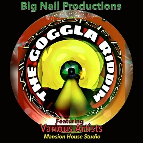 The Goggla Riddim