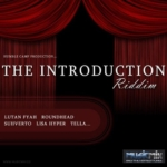 The Introduction Riddim