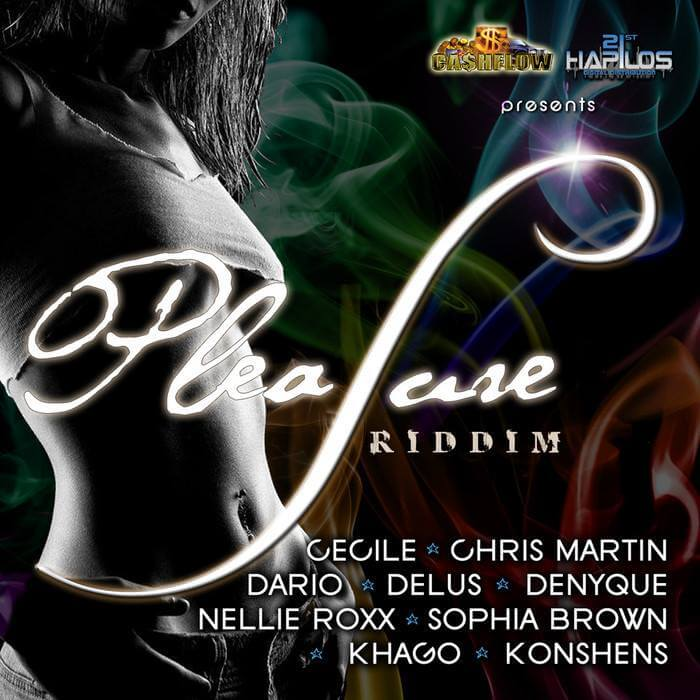 the pleasure riddim – cashflow records