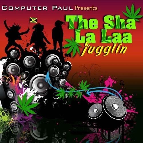 The Sha La Laa Riddim