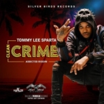 Tommy Lee Sparta Clean Crime