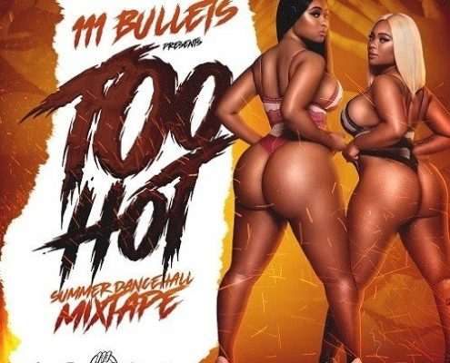 Too Hot Summer Mixtape 111 Bullets