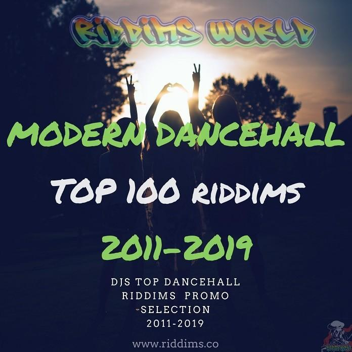 top modern dancehall riddims