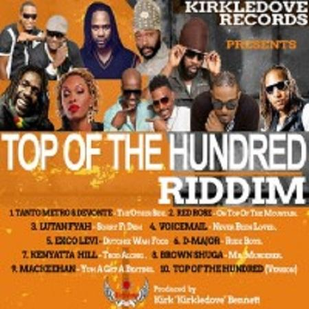 Top Of The 100 Riddim Kirkledove Records
