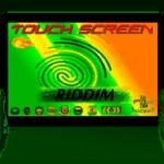 Touch Screen Riddim