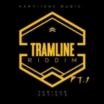 Tramline Riddim Part 1