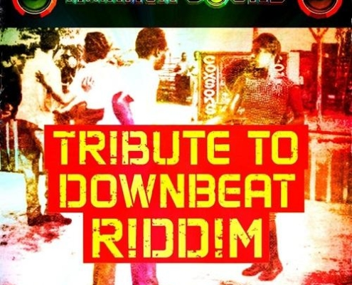 Tribute To Downbeat Riddim