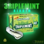 Triple Mint Riddim Rural Area