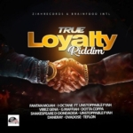 True Loyalty Riddim