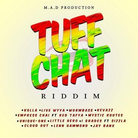 Tuff Chat Riddim
