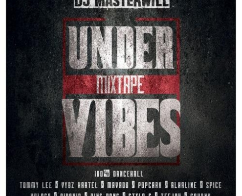Under Vibes Mixtape Dj Masterwill