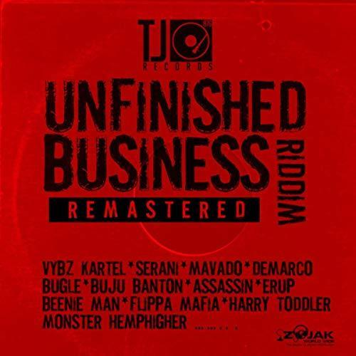 Unfinished Business Riddim