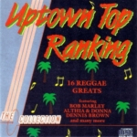 Uptown Top Ranking 16 Reggae Greats