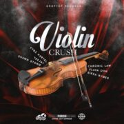 Violin Crush Riddim 2019