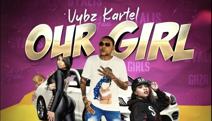 Vybz Kartel Our Girl 1