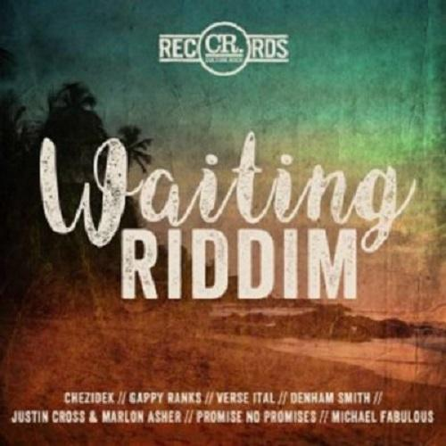 Waiting Riddim 1