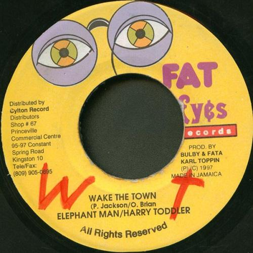 Wake The Town Riddim
