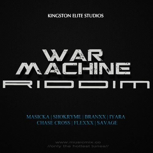 War Machine Riddim