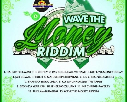 Wave The Money Riddim