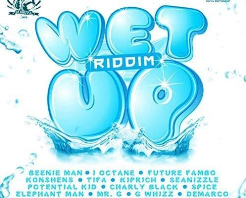 Wet Up Riddim