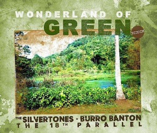 Wonderland Of Green Riddim