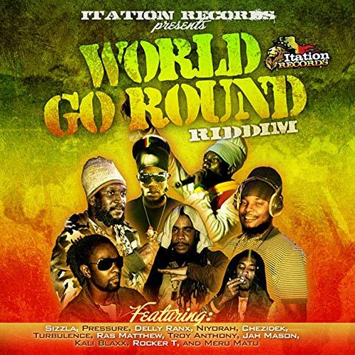 World Go Around Riddim