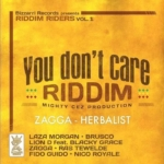 You Dont Care Riddim