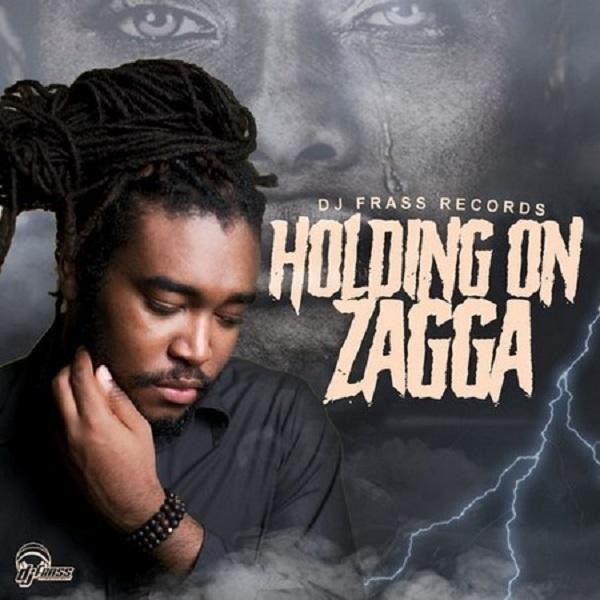 Zagga Holding On